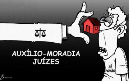 AUXÍLIO-MORADIA: Isto é parasitismos patrimonialista; é preciso implodir o sistema vigente, que é corrupto, vetusto e degenerado