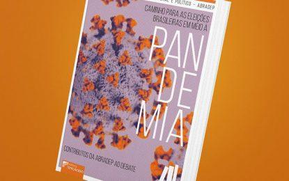 """Abradep disponibiliza e-book gratuito: """"Caminhos para as eleições brasileiras em meio à pandemia"""""""